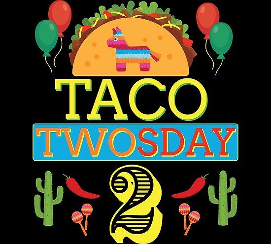 Taco twosday clipart jpg royalty free download \'Taco Twosday Birthday 2 Two Year Old Boy Girl Gifts\' Poster by Bronby jpg royalty free download