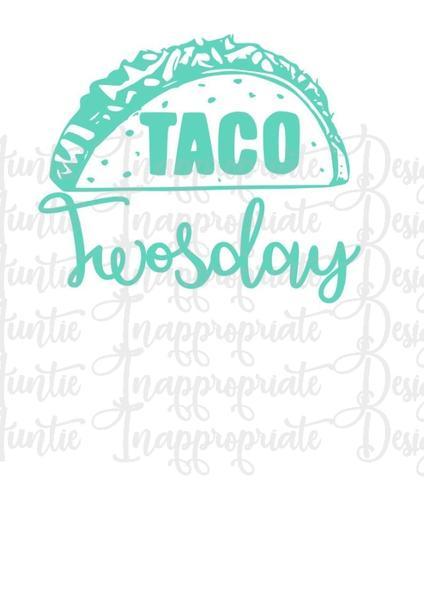 Taco twosday clipart jpg freeuse download Taco Twosday Digital SVG File jpg freeuse download
