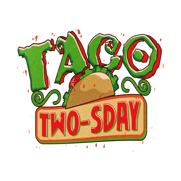 Taco twosday clipart jpg black and white download Taco Twosday jpg black and white download