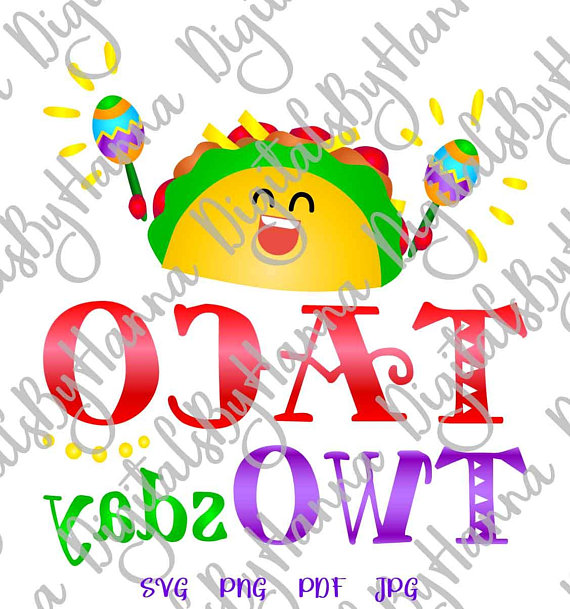 Taco twosday clipart clip free download Taco TWOsday SVG Files for Cricut Taco 2nd Birthday Invitation Vector  Clipart clip free download