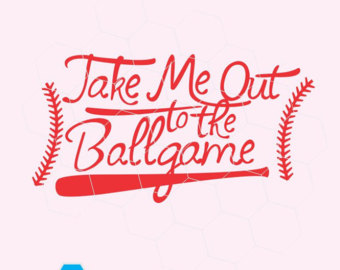 Take me out to the ballgame clipart picture library library Take Me Out To The Ballgame PNG Transparent Take Me Out To ... picture library library