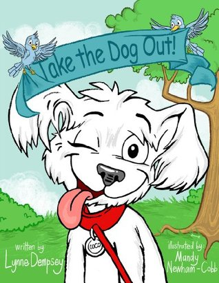 Taking a dog out clipart jpg black and white library Take the Dog Out! by Lynne Dempsey jpg black and white library