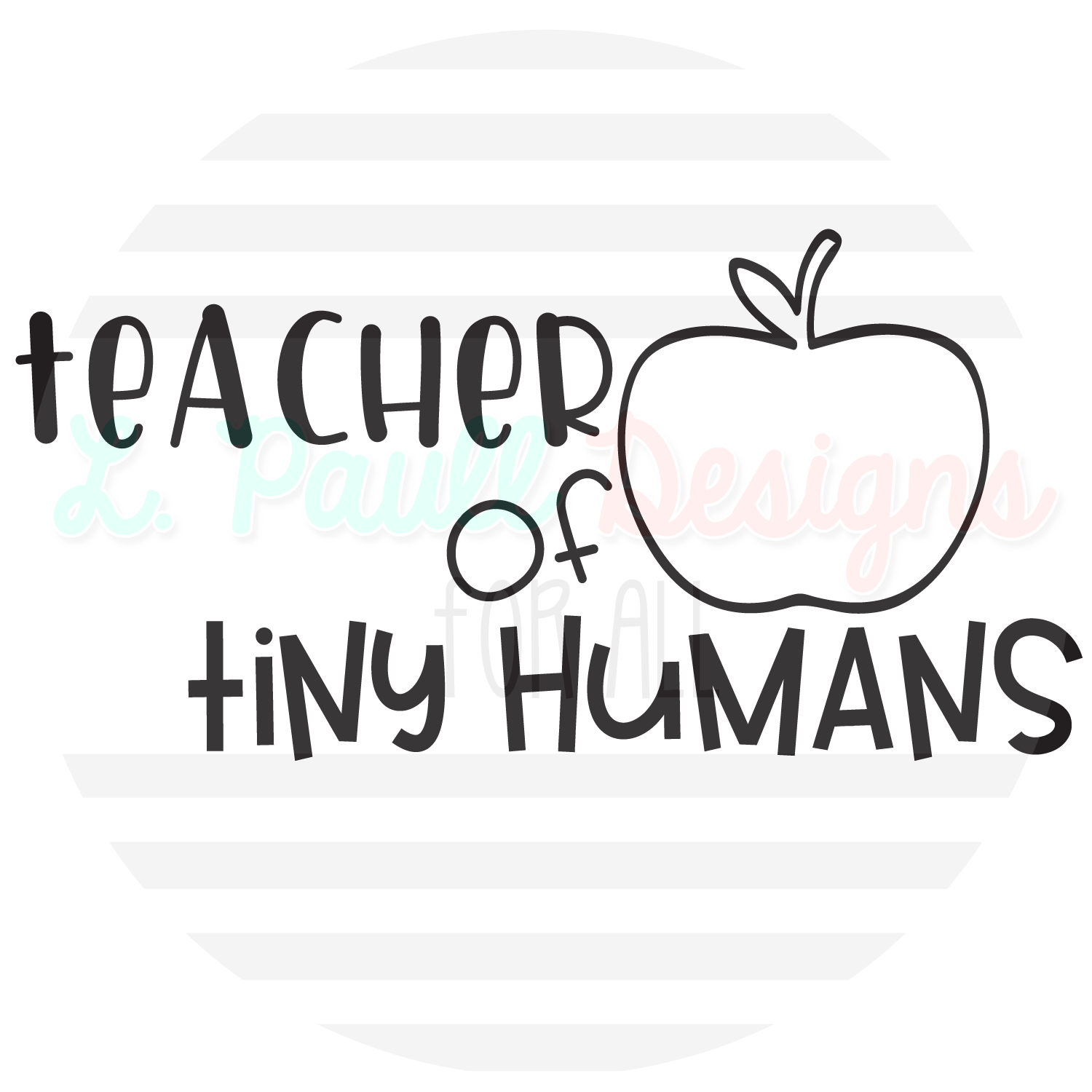Teacher apple clipart black and white picture free Teacher of Tiny Humans T-Shirt – L. Paull Designs for All picture free