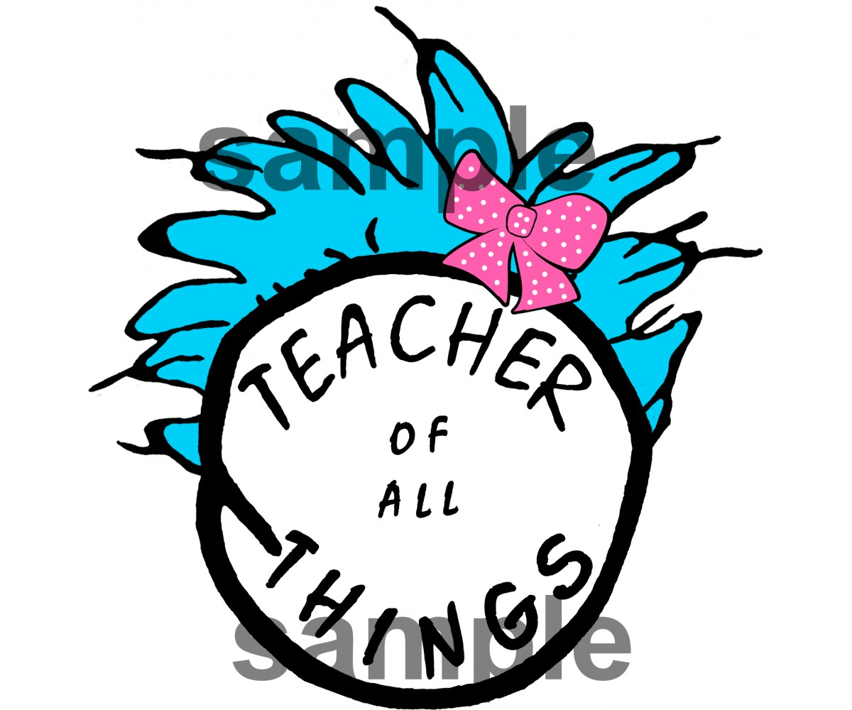 Teacher of all things dr seuss clipart image download Teacher of all Things iron on transfer, Cat in the Hat iron on transfer for  teachers,(2s) image download