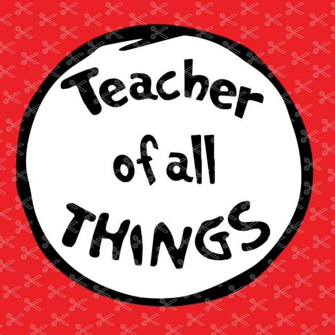 Teacher of all things dr seuss clipart graphic transparent download Dr Seuss SVG Archives   INSTANT DOWNLOAD graphic transparent download