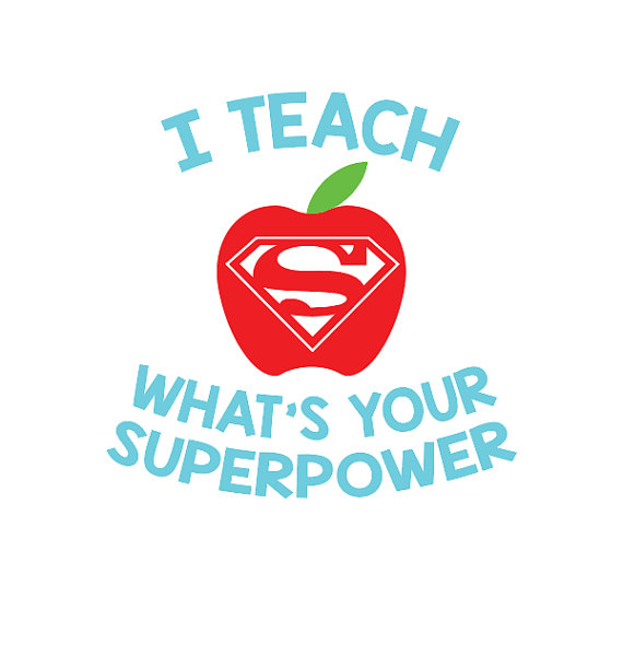 Teaching is my superpower clipart clipart transparent library I Teach What\'s Your Superpower, SVG Teacher Design, Teacher ... clipart transparent library
