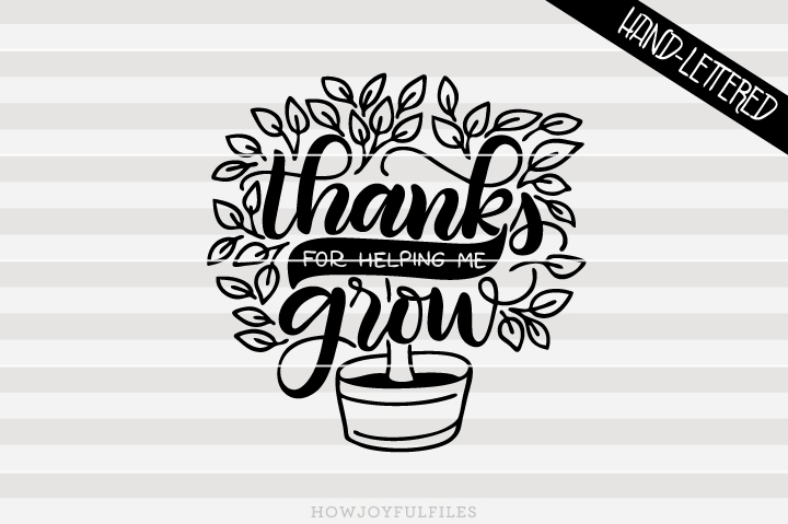 Thank you for helping us grow clipart freeuse library Thank you for helping me grow - Teacher appreciation - Tree   SVG PNG PDF  and DXF files freeuse library