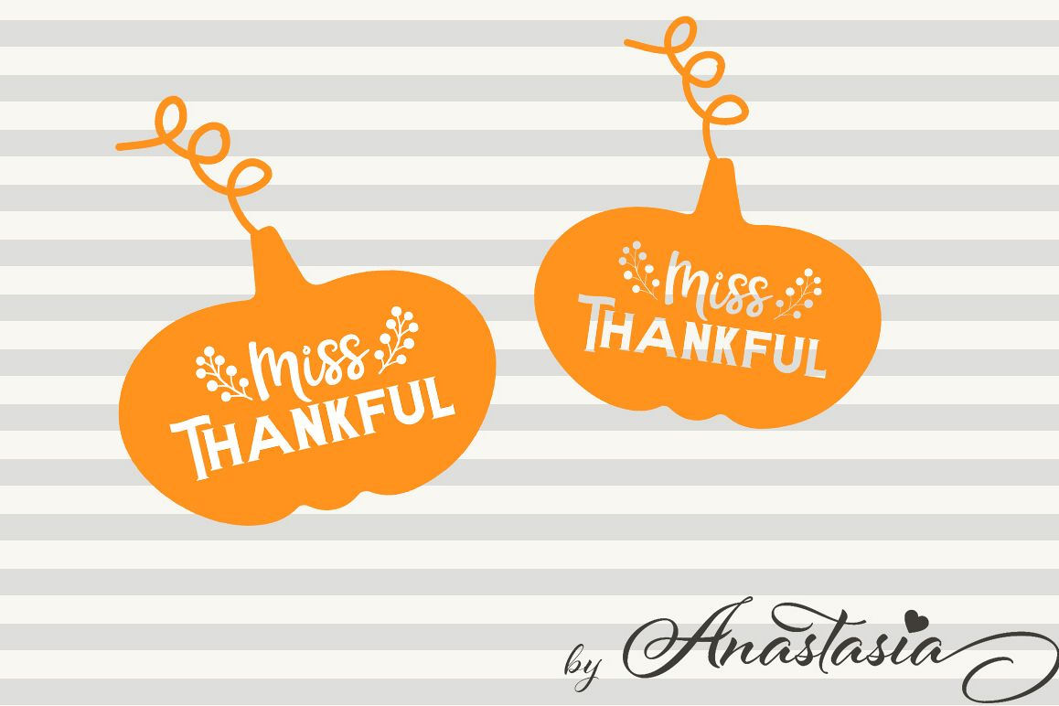 Thanksgiving clipart with quote clip black and white Miss Thankful SVG Cut File - Thanksgiving quotes - Thanksgiving clipart clip black and white