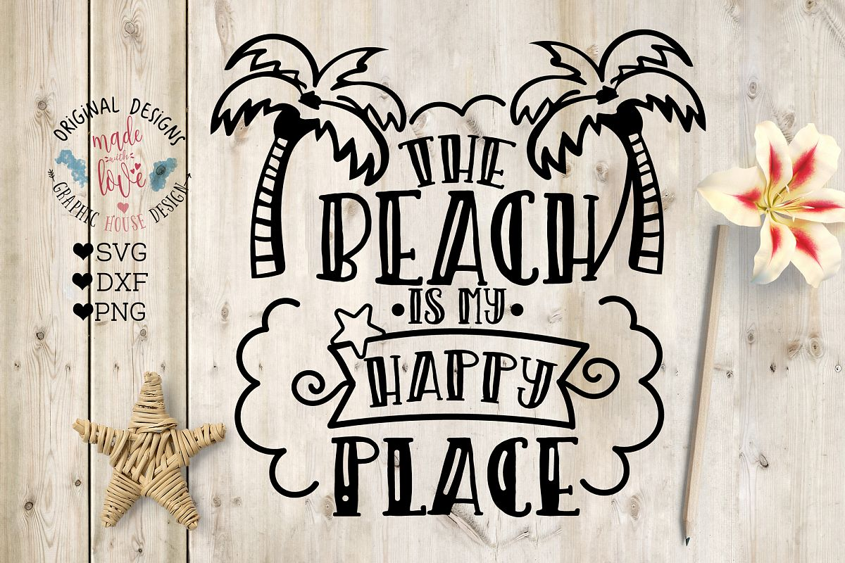 The beach is my happy place clipart graphic The Beach is my Happy Place - Summer Beach Cut File graphic