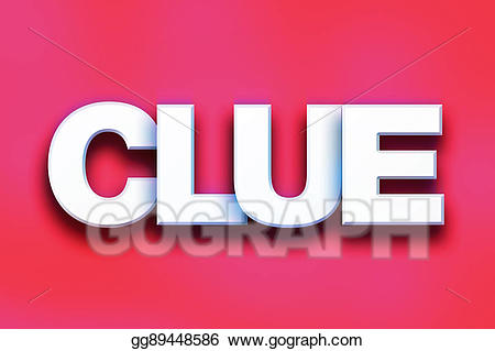 The word clue clipart graphic royalty free stock Clip Art - Clue concept colorful word art. Stock ... graphic royalty free stock