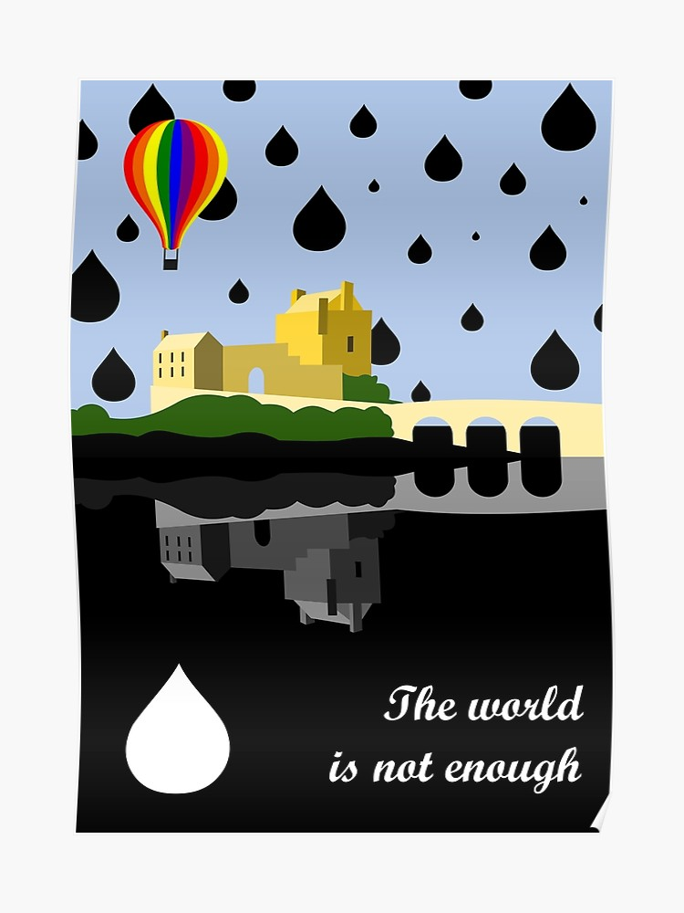 The world is not enough clipart image The world is not enough inspired design | Poster image