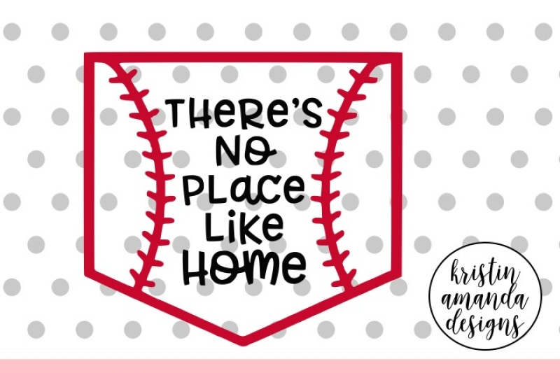 There is no place like home baseball clipart royalty free download Free There\'s No Place Like Home Baseball SVG DXF EPS PNG Cut ... royalty free download