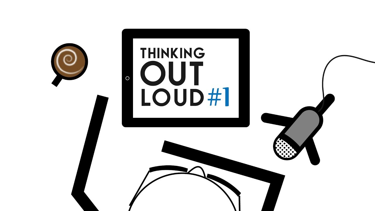 Thinking Out Loud #1: What Is This Podcast? - YouTube image free