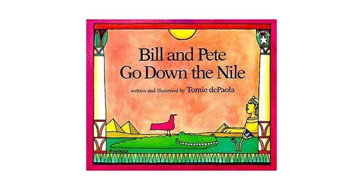 Tomie depaola author clipart jpg royalty free download Bill and Pete Go Down the Nile by Tomie dePaola jpg royalty free download
