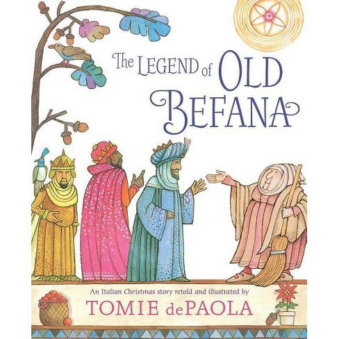 Tomie depaola author clipart jpg transparent stock The Legend of Old Befana - by Tomie dePaola (Hardcover) jpg transparent stock