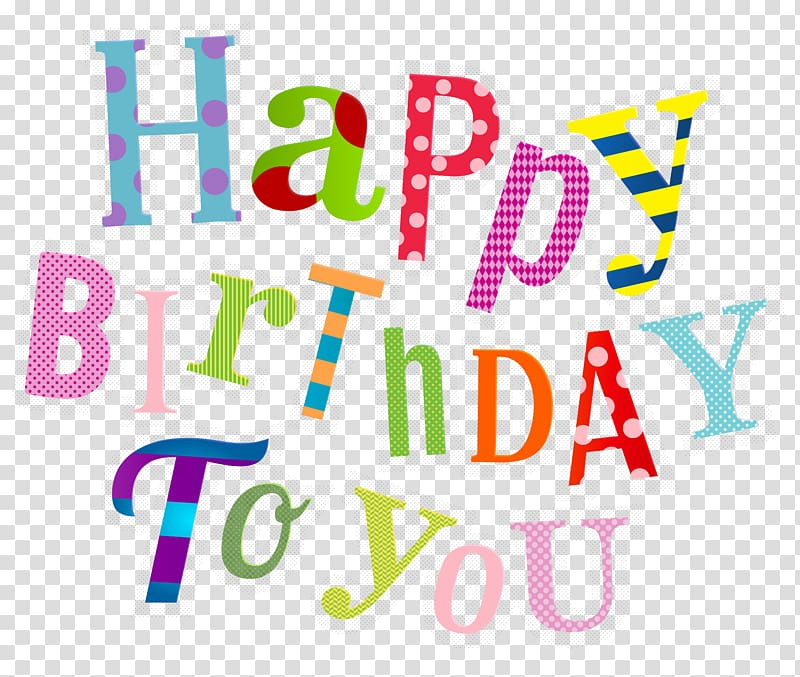Transparent background happy birthday clipart clip royalty free library Happy Birthday To You , Birthday cake Party Christmas Day ... clip royalty free library