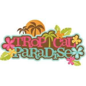 Tropical paradise clipart image transparent Tropical paradise title | Cute Clipart | Svg cuts ... image transparent