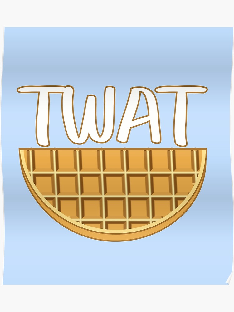 Twatwaffle clipart clip art freeuse library Twat Waffle | Poster clip art freeuse library