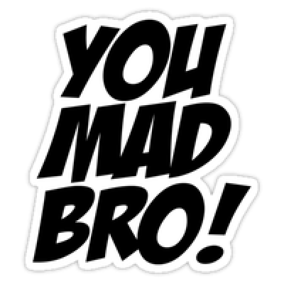 U mad bro clipart clipart black and white download Download U Mad Bro Free PNG photo images and clipart - DLPNG.com clipart black and white download