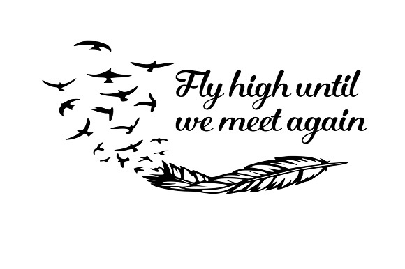 Until we meet again clipart png Fly High Til We Meet Again png