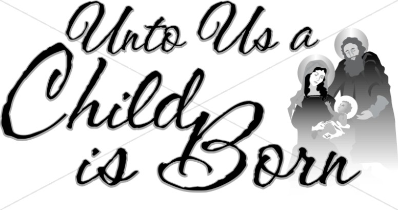 Unto us a child is born free clipart jpg freeuse download Unto Us a Child is Born | Nativity Word Art jpg freeuse download