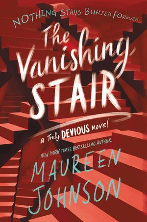 Vanishing girl clipart clip library library The Vanishing Stair by Maureen Johnson   Hardcover   Epic Reads clip library library