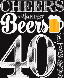 Vinyl cut clipart cheers and beers to 40 years