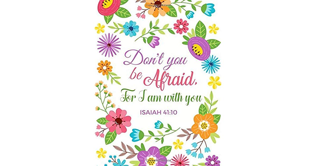 Violet daisy christian clipart freeuse download Isaiah 41:10 Don\'t You Be Afraid, For I Am With You ... freeuse download