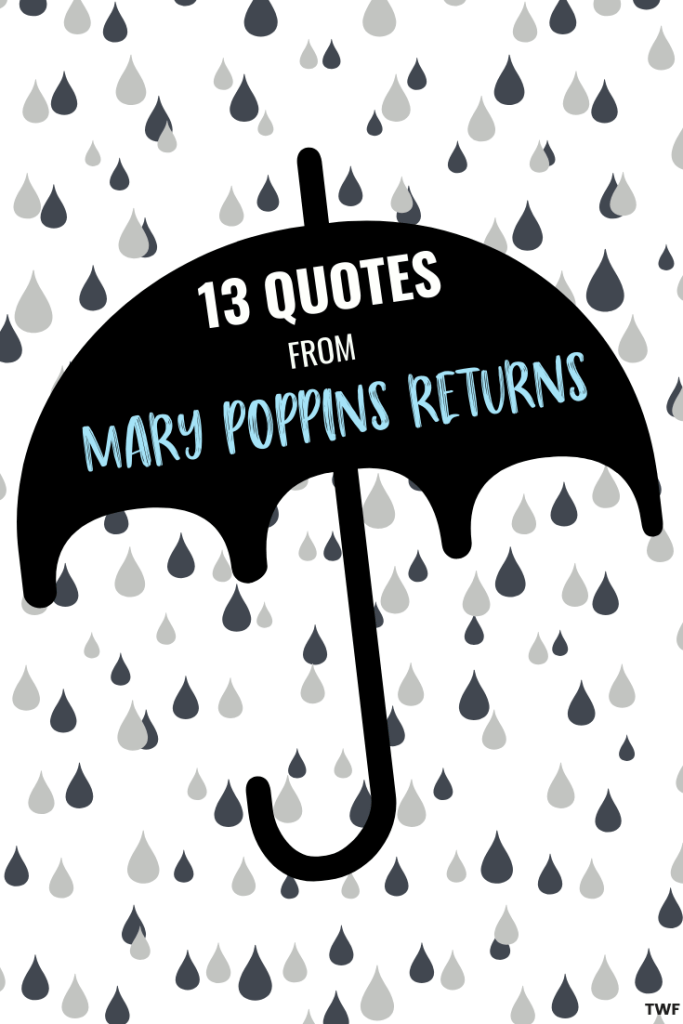 Walt disney sayings clipart vector royalty free download 15 Quotes from Mary Poppins Returns to Brighten Your Day • TWF vector royalty free download