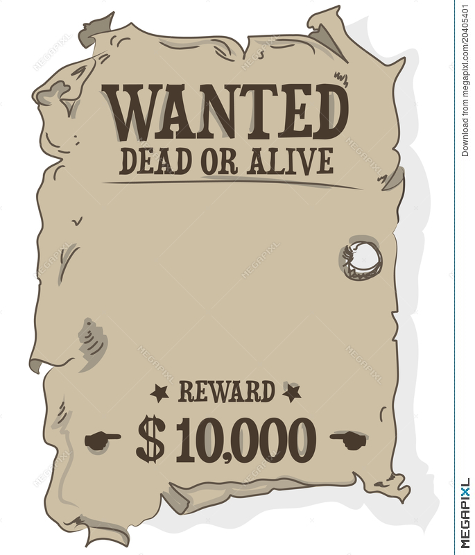 Wanted dead or alive clipart image Wanted Dead Or Alive Poster Vector Illustration 20405401 ... image