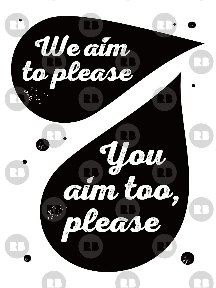 We aim to please clipart graphic black and white library \'We Aim to Please\' Funny Bathroom Sign | Poster graphic black and white library
