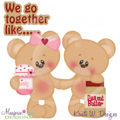 We go together clipart svg library download We Go Together Like Peanut Butter & Jelly SVG Cut Files+ ... svg library download