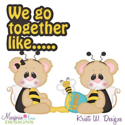 We go together clipart png freeuse We Go Together Like Bees & Honey Cutting Files + Clipart ... png freeuse