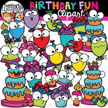 We have fun in the classroom clipart graphic transparent Birthday Fun Clipart {Birthday Clipart} | Classroom decor ... graphic transparent