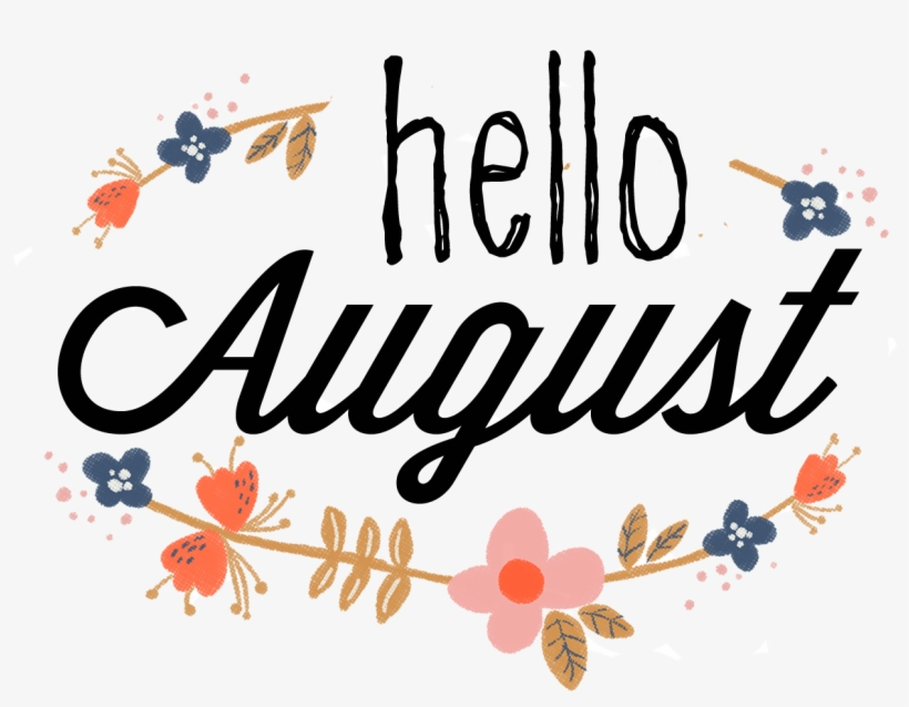 Welcome august clipart jpg freeuse library June - Hello August Clip Art PNG Image | Transparent PNG ... jpg freeuse library