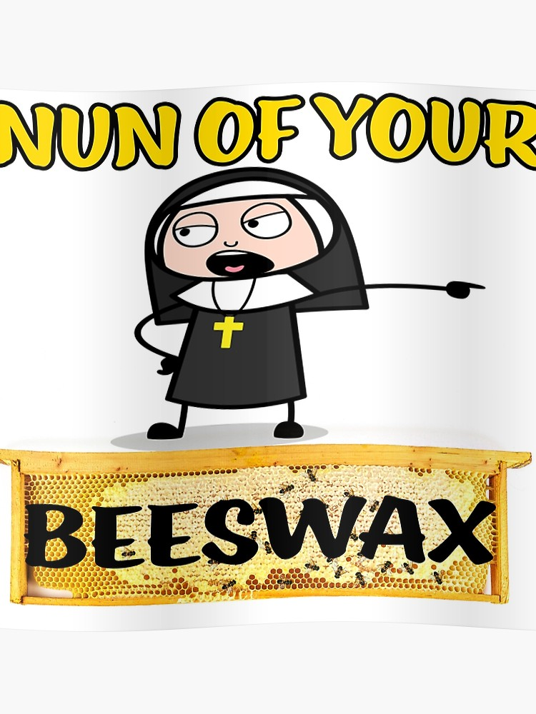 Welcome clipart with funny nuns svg black and white library Nun None of your Beeswax Funny Bee Sarcastic Honey | Poster svg black and white library
