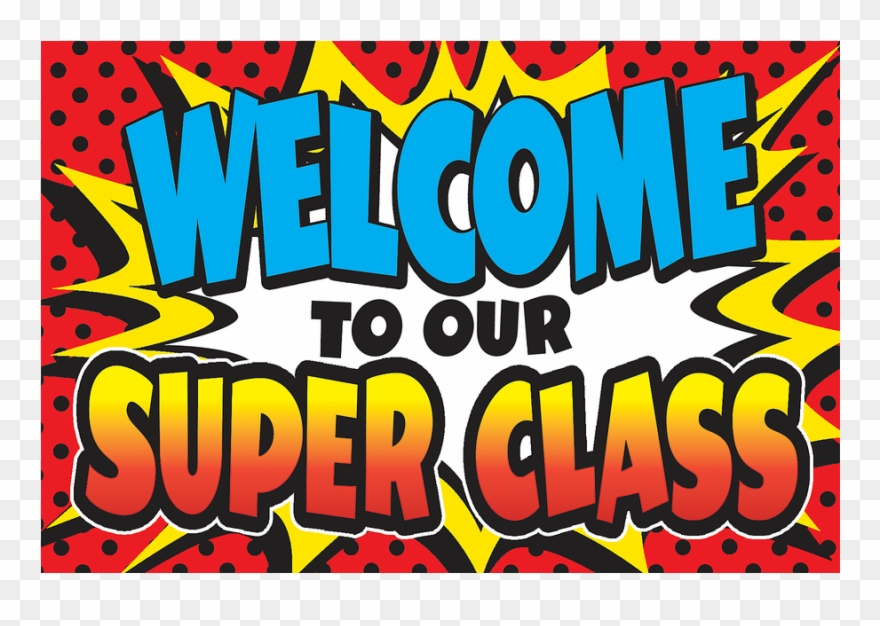 Welcome superheroe clipart clipart royalty free download Classroom Poster Welcome To Our Class Poster - Superhero ... clipart royalty free download