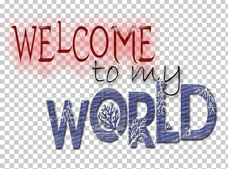 Welcome to the world clipart png black and white stock Welcome To My World YouTube Song Blog PNG, Clipart, Blog ... png black and white stock