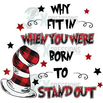 Why fit in you were born to stand out clipart royalty free Why Fit in When you were Born to stand out royalty free