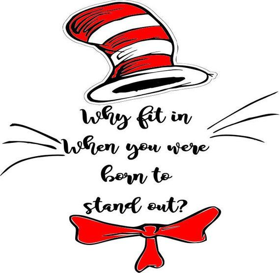 Why fit in you were born to stand out clipart graphic freeuse library Dr Suess WHY fit in SVG Vector File   Products   Dr seuss ... graphic freeuse library