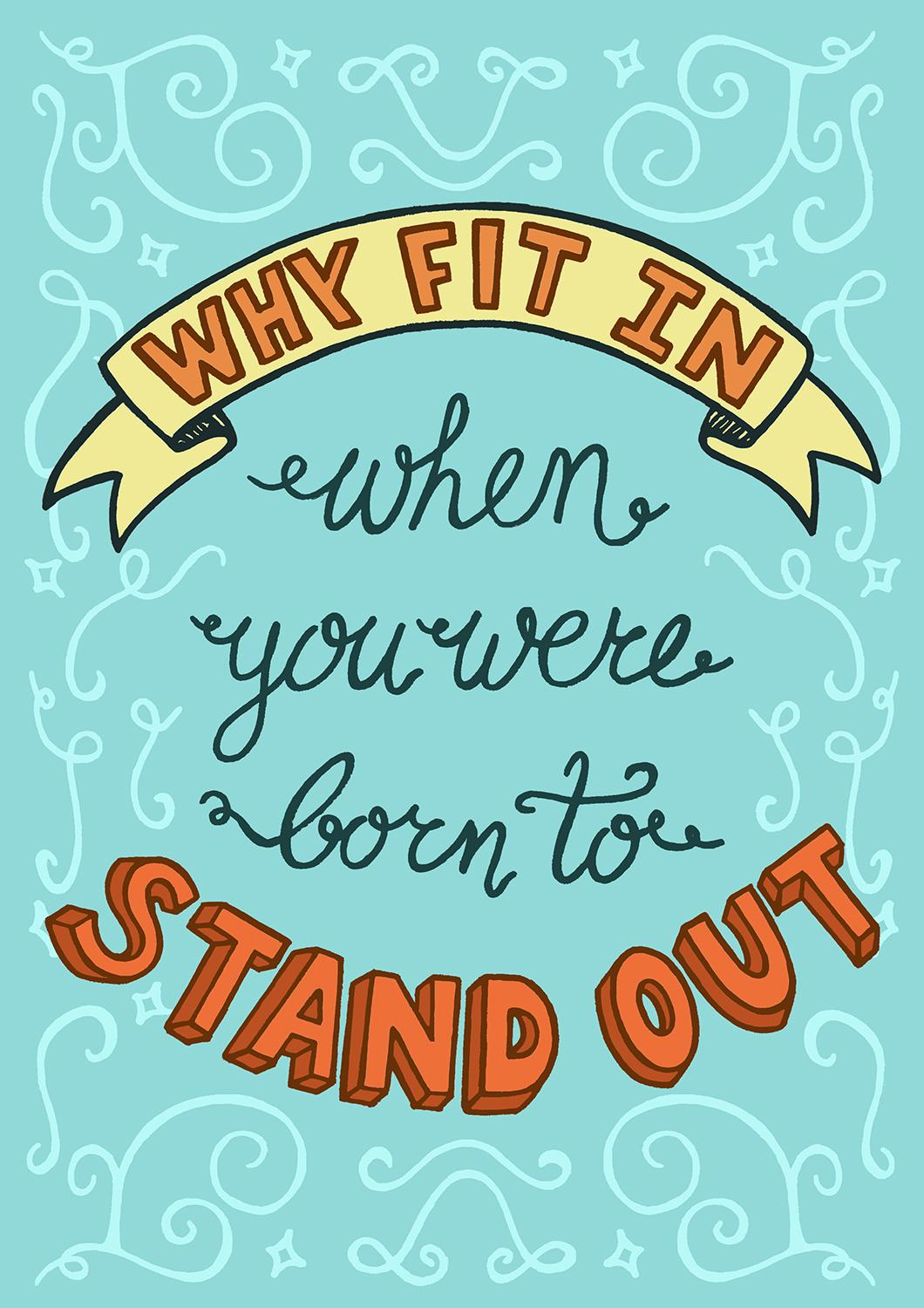 Why fit in you were born to stand out clipart clipart transparent library Why fit in when you were born to stand out   Skillshare Projects clipart transparent library