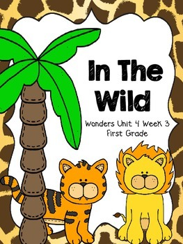 Wild about first grade clipart clip transparent stock In The Wild - Wonders First Grade - Unit 4 Week 3 | School ... clip transparent stock