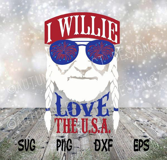 Willie 4th july clipart banner download I Willie Love The USA SVG Willie Nelson Cut File for 4th of ... banner download