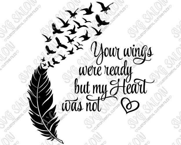 Wings were ready heart was not clipart png transparent library Your Wings Were Ready But My Heart Was Not Cut File in SVG ... png transparent library