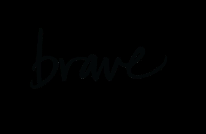 Word clipart courage clipart free Brave — Danielle LaPorte clipart free