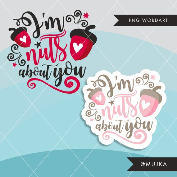 Word nuts clipart graphic Valentine Clipart. Valentine\'s Day Word Art. I am Nuts About ... graphic