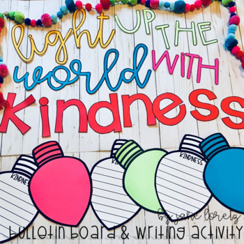 World light up clipart clip art freeuse Light Up The World With Kindness (bulletin board and writing activity) clip art freeuse