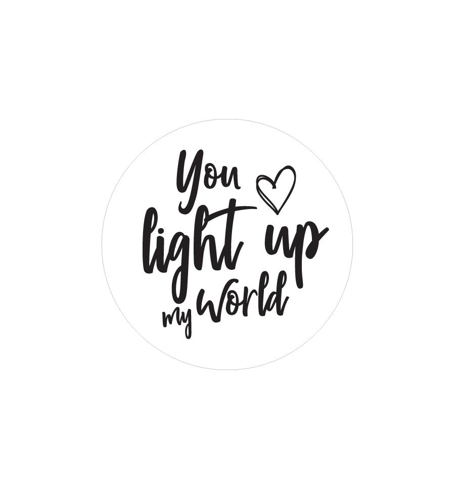 World light up clipart image freeuse download You Light Up My World Label 4.2cm Dia - Transparent image freeuse download