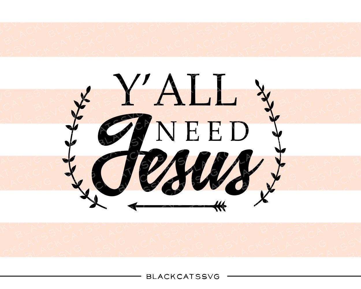 Yall need jesus clipart picture transparent stock Y\'all need Jesus SVG file Cutting File Clipart in Svg, Eps, Dxf, Png for  Cricut & Silhouette Tiny destroyer svg picture transparent stock