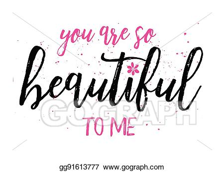 You are beautiful clipart image freeuse download Vector Stock - You are so beautiful to me. Clipart ... image freeuse download